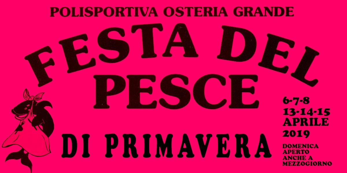 Polisportiva Osteria Grande - FESTA DEL PESCE PRIMAVERA 2019